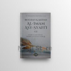 Biografi dan Akidah Al-Imam Asy-Syafi'i